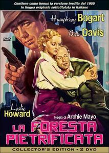 La foresta pietrificata. Collector's Edition (2 DVD) di Archie Mayo