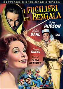 I fucilieri del Bengala di Laszlo Benedek - DVD