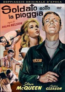 Soldato sotto la pioggia di Ralph Nelson - DVD