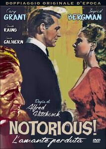 Notorius, l'amante perduta di Alfred Hitchcock - DVD
