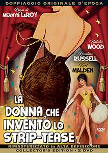 La donna che inventò lo strip-tease (2 DVD)