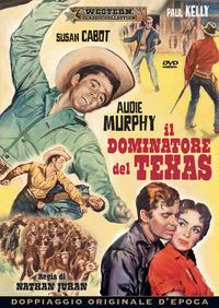 Locandina Il dominatore del Texas
