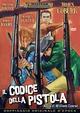 Cover Dvd DVD Il codice della pistola