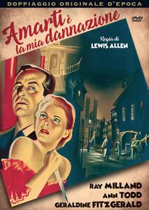 Amarti è la mia dannazione (DVD) di Lewis Allen - DVD