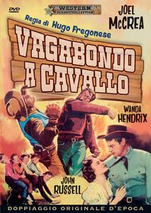 Vagabondo a cavallo (DVD) di Hugo Fregonese - DVD