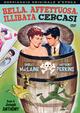 Cover Dvd DVD Bella, affettuosa, illibata cercasi
