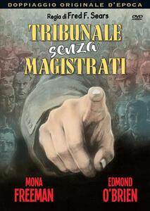 Tribunale senza magistrati (DVD) di Fred F. Sears - DVD