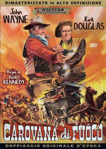 Carovana di fuoco (DVD) di Burt Kennedy - DVD