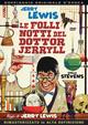 Cover Dvd DVD Le folli notti del dottor Jerryll
