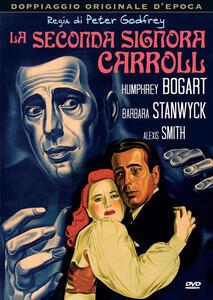 La seconda signora Carroll (DVD) di Peter Godfrey - DVD