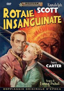 Rotaie insanguinate  (DVD) di Irving Pichel - DVD