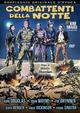 Cover Dvd DVD Combattenti della notte