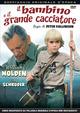 Cover Dvd DVD Il bambino e il grande cacciatore