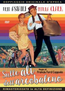 Sulle ali dell'arcobaleno  (DVD) di Francis Ford Coppola - DVD