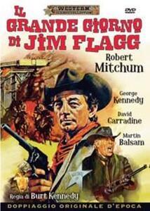 Il grande giorno di Jim Flagg (DVD) di Burt Kennedy - DVD