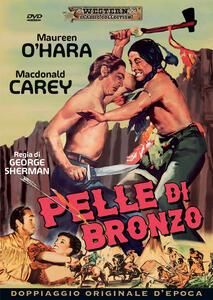 Pelle di bronzo (DVD) di George Sherman - DVD