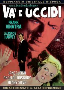 Va' e uccidi (DVD) di John Frankenheimer - DVD