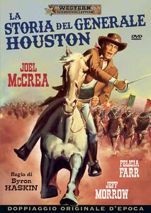 Film La storia del generale Houston (DVD) Byron Haskin