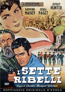 Film I sette ribelli Charles M. Warren