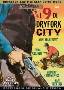 I nove di Dryfork City di Gordon Douglas - DVD