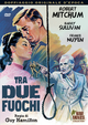 Cover Dvd DVD Tra due fuochi