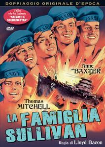 La famiglia Sullivan (DVD) di Lloyd Bacon - DVD