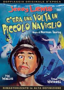 C'era una volta un piccolo naviglio (DVD) di Norman Taurog - DVD