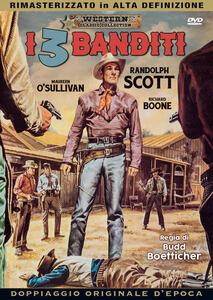 I tre banditi (DVD) di Budd Boetticher - DVD