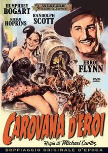Carovana d'eroi (DVD) di Michael Curtiz - DVD