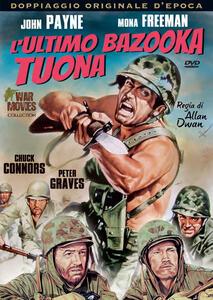L' ultimo bazooka tuona di Allan Dwan - DVD