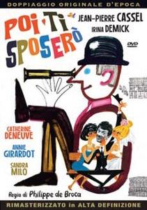 Poi ti sposerò (DVD) di Philippe De Broca - DVD