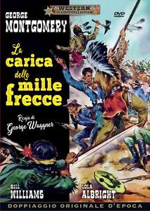 La carica delle 1000 frecce (DVD) di Waggner George - DVD