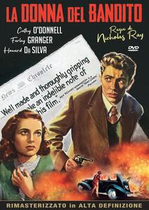 La donna del bandito (DVD) di Nicholas Ray - DVD