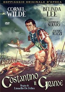 Costantino il grande (DVD) di Lionello De Felice - DVD
