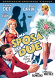 Cover Dvd DVD Una sposa per due
