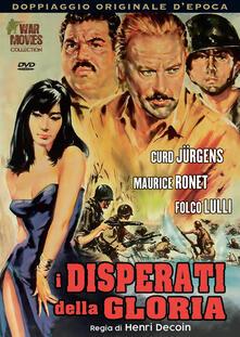Disperati della gloria (DVD) di Henri Decoin - DVD