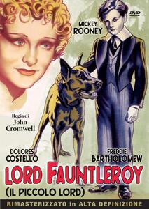 Lord Faunterleroy. Il piccolo Lord (DVD) di John Cromwell - DVD