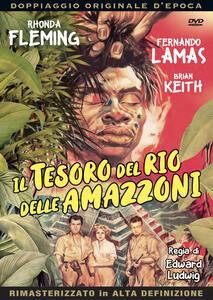 Il tesoro del Rio delle Amazzoni (DVD) di Edward Ludwig - DVD