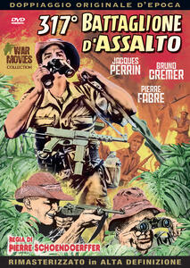 317 battaglione d'assalto (DVD) di Pierre Schoendoeffer - DVD