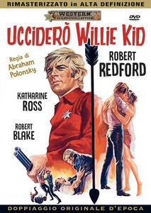 Ucciderò Willie Kid (DVD) di Abrahm Polonsky - DVD