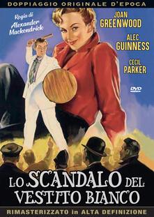 Lo scandalo del vestito bianco (DVD) di Alexander Mackendrick - DVD