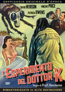 L' esperimento del Dottor K (DVD) di Kurt Neumann - DVD
