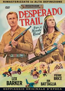 Desperado Trail (DVD) di Harald Reinl - DVD