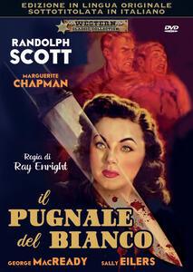 Il pugnale del bianco. In lingua originale con sottotitoli (DVD) di Ray Enright - DVD