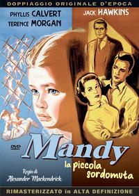 Cover Dvd Mandy. La piccola sordomuta (DVD)