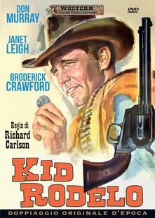 Kid Rodelo (DVD) di Richard Carlson - DVD