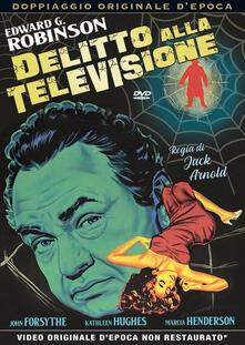 Delitto alla televisione (DVD) di Jack Arnold - DVD