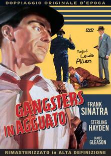 Gangsters in agguato (DVD) di Lewis Allen - DVD