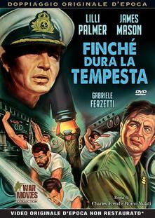 Finchè dura la tempesta (DVD) di Charles Frend,Bruno Vailati - DVD