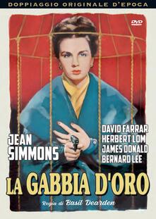 La gabbia d'oro (DVD) di Basil Dearden - DVD